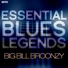 Essential Blues Legends - Big Bill Broonzy
