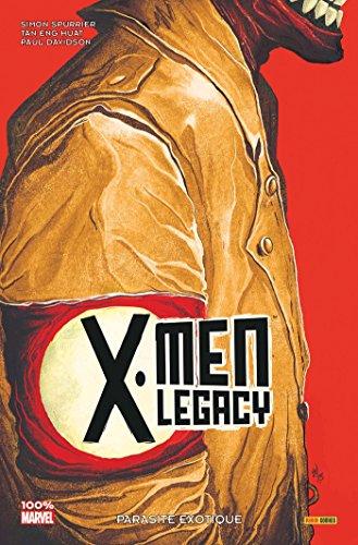 X-Men Legacy, Tome 2 : Parasite exotique