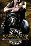 Front cover for the book Silver Bastard (Silver Valley) by Joanna Wylde