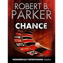 Chance (A Spenser Mystery) (The Spenser Series Book 23) (English Edition)