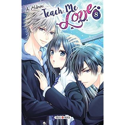 Teach me Love T08