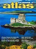 Telecharger Livres ATLAS AIR FRANCE du 01 08 1992 L ECOSSE L EUROPE ET LE MONDE ENTIER ANJOU VIVRE LA LOIRE ATLAS A PARIS BHOUTAN LE PAYS DU DRAGON PAISIBLE L ODYSSEE DES VIKING CROISIERE AUX MARQUISES ANJOU VIVRE LA LOIRE (PDF,EPUB,MOBI) gratuits en Francaise