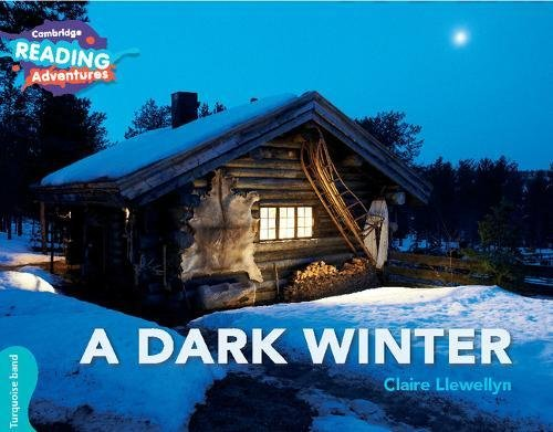 [PDF] Téléchargement gratuit Livres A Dark Winter Turquoise Band (Cambridge Reading Adventures)