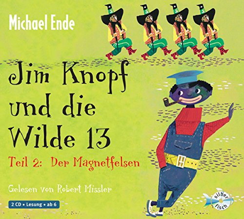 Preisvergleich Produktbild Jim Knopf und die Wilde 13 - Teil 2: Der Magnetfelsen: 2 CDs