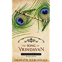 The Song of Vrindavan: A Radha Krishna Love Story (Hastinapur Book 4)