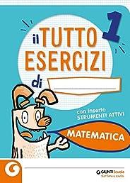 Tuttoesercizi. Matematica. Per la 1ª classe elementare