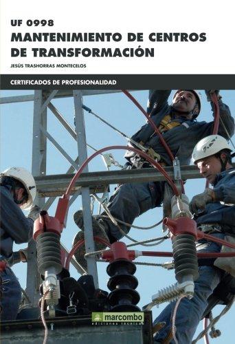 *UF0998 Mantenimiento de centros de transformación (CERTIFICADOS DE PROFESIONALIDAD)