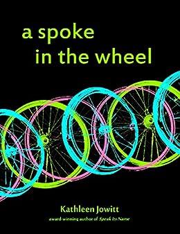 A Spoke In the Wheel by [Jowitt, Kathleen]