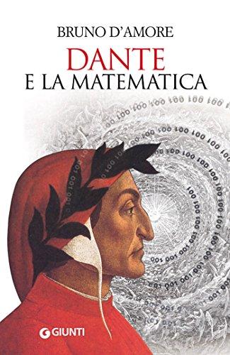 Dante e la matematica (Saggi Giunti)