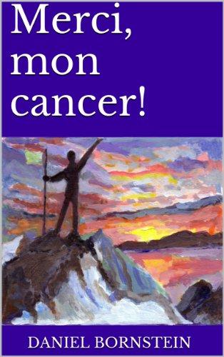 Merci, mon cancer!
