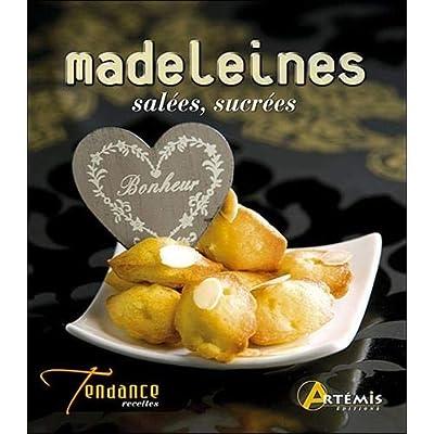 Madeleines salées & sucrées