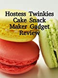 Review: Hostess Twinkies Cake Snack Maker Gadget Review [OV]