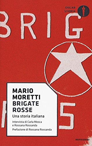 Brigate rosse. Una storia italiana