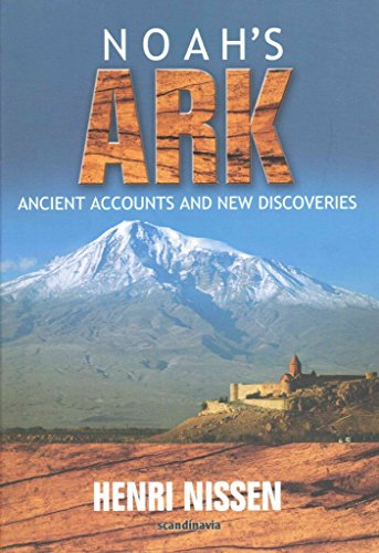 [(Noah's Ark : Ancient Accounts and New Discoveries)] [By (author) Henri Nissen] published on (October, 2012)
