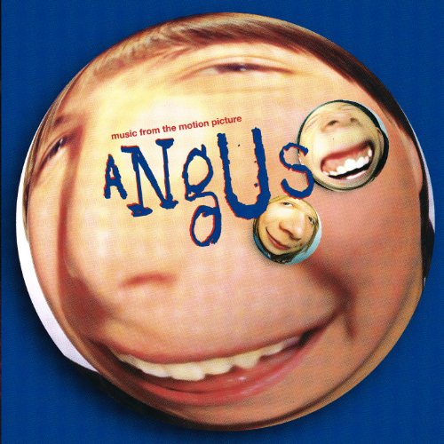 Angus (Music From The Motion P...