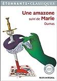 Telecharger Livres Une Amazone suivi de Marie (PDF,EPUB,MOBI) gratuits en Francaise