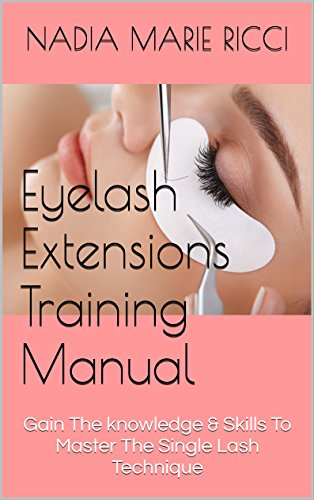 eyelash-extensions-training-manual-gain-the-knowledge-skills-to-master-the-single-lash-technique-eng