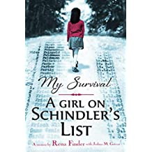 My Survival: A Girl on Schindler\'s List