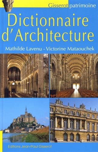 Dictionnaire d'architecture par Mathilde Lavenu