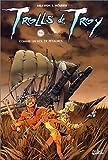 Trolls de Troy. tome 3 : Comme un vol de pétaures de Mourier. Jean-Louis (2000) Cartonné