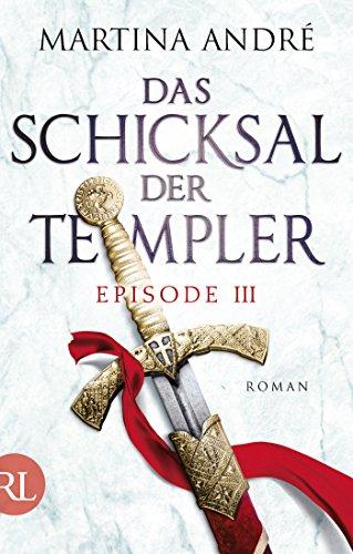 das-schicksal-der-templer-episode-iii-gefahrliche-allianz-german-edition