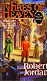 The Fires of Heaven (The Wheel of Time)