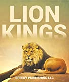 Lion Kings: A Lion Book for Kids (English Edition)