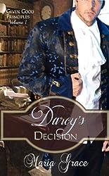 Darcy's Decision (Given Good Principles Book 1) (English Edition)