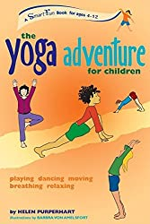 The Yoga Adventure for Children: Playing, Dancing, Moving, Breathing, Relaxing (Smartfun Activity Series) by Helen Purperhart (2007-06-04)