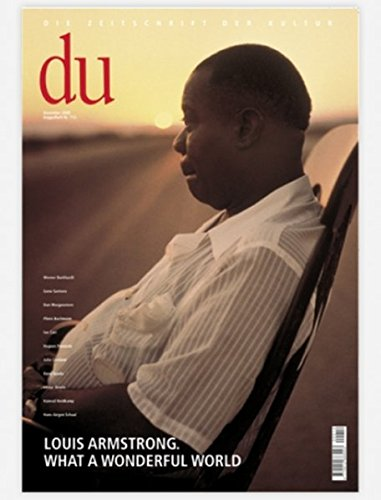 du - Die Zeitschrift der Kultur, 12/2000, Doppelheft Nr. 712: Louis Armstrong. What a Wonderful World