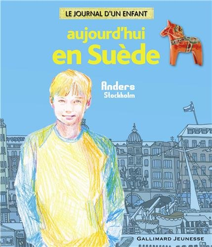 Aujourd'hui en Suède: Anders Stockholm par Alain Gnaedig