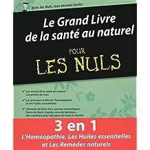 Le Grand Livre de la santé au naturel pour les Nuls
