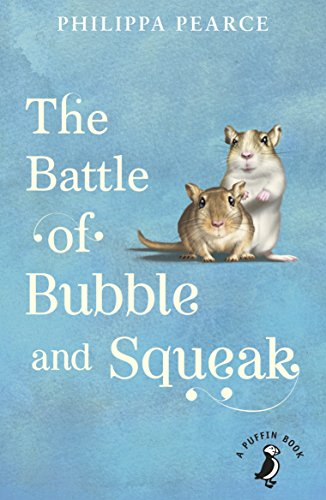 The Battle of Bubble and Squeak (A Puffin Book) por Philippa Pearce