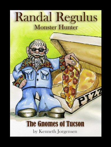 The Gnomes of Tucson (Randal Regulus Monster Hunter Book 2) (English Edition)