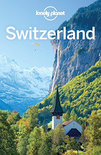 Lonely Planet Switzerland (Travel Guide) (English Edition)