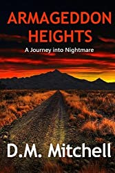 Armageddon Heights by Mr D. M. Mitchell (2014-05-01)