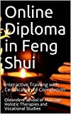 Online Diploma in Feng Shui: Interactive Training with Certification of Completion