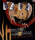 HOKUSAI, HIROSHIGE ET LES MAITRES DE L'UKIYO-E (REVUE DADA N°180)