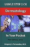 USMLE Step 2 Ck Dermatology in Your Pocket: Volume 1 (USMLE STEP 2 CK In Your Pocket)