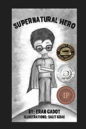 Supernatural Hero: Volume 1