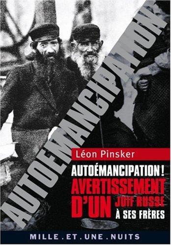 Automancipation ! : Avertissement d'un Juif russe  ses frres