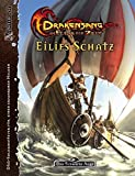 Drakensang - Eilifs Schatz: Am Fluss der Zeit - Solo-Abenteuer (Das Schwarze Auge: Abenteuer in Aventurien (Ulisses))