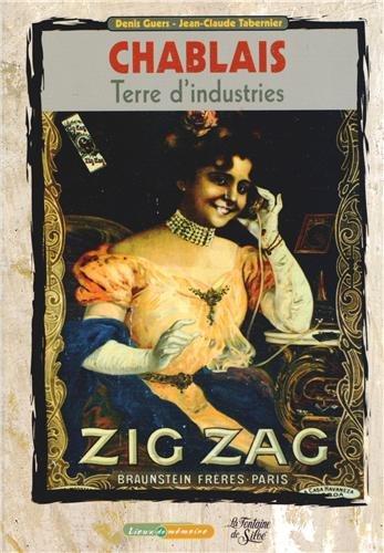 Chablais, terre d'industries : 1860-1960, Au temps où les usines parlaient