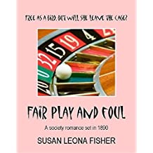 Fair Play and Foul: A society romance set in 1890