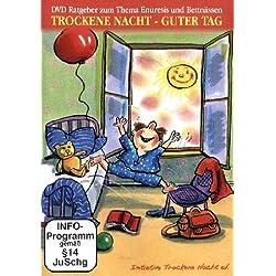 Trockene Nacht - Guter Tag/Ratgeber Gesundheit: Bettnässen