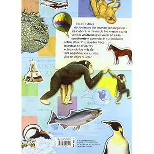 Atlas De Animales Del Mundo (Pegatinas) (Atlas De Animales Con Pegatina)
