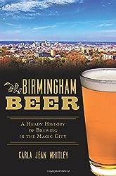 Birmingham Beer: (American Palate) by Carla Jean Whitley (2015-07-27)