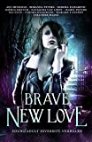 Best New Young Adult Livres - Brave New Love: young adult diversityverhalen Review