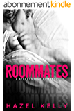 Roommates: A Standalone Stepbrother Romance (Soulmates Series Book 1) (English Edition)
