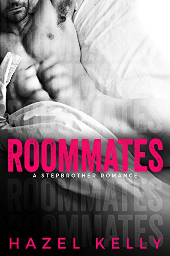 Roommates: A Standalone Stepbrother Romance (Soulmates Series Book 1) (English Edition) von [Kelly, Hazel]